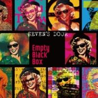 Empty Black Box SEVEN'S DOOR
