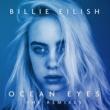ビリー・アイリッシュ Ocean Eyes [The Remixes]