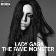 レディー・ガガ The Fame Monster