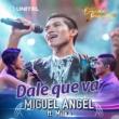 Miguel Angel Dale que va (feat. Milka)
