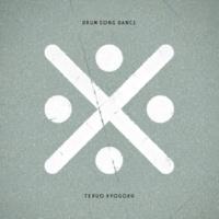 TERUO KYOGOKU DRUM SONG DANCE