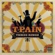 T-Pain/Lil' Wayne Can't Believe It (feat.Lil' Wayne)