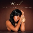 Kelly Rowland Work - The Best Of