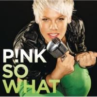 P!NK So What (Bimbo Jones Mix)