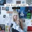 Sia Elastic Heart (The Remixes)