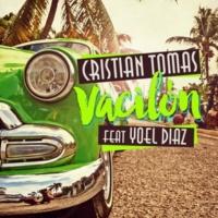 Cristian Tomás/Yoel Díaz Vacilón (feat.Yoel Díaz) [A Cappella]