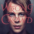 Tom Odell Wrong Crowd (Expanded Edition)