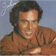 Julio Iglesias Begin the Beguine (Volver a Empezar)