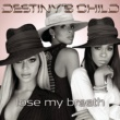 Destiny's Child Lose My Breath