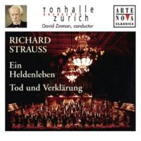 David Zinman Richard Strauss: Ein Heldenleben; Tod und Verklärung