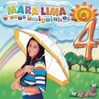 Mara Lima Mara Lima e Seus Amiguinhos, Vol. 4