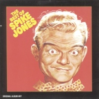 Spike Jones & His City Slickers The Man On The Flying Trapeze