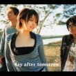 day after tomorrow 追伸