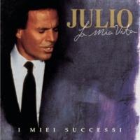 Julio Iglesias La Mia Vita, I Miei Successi (New)