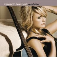 Miranda Lambert That's the Way That the World Goes 'Round
