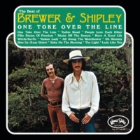 Brewer & Shipley One Toke Over The Line: The Best Of Brewer & Shipley