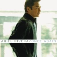 Ariel Rivera Love Won't Leave Me Alone