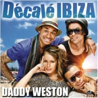 Daddy Weston Décalé Ibiza (Loris Loser Remix)