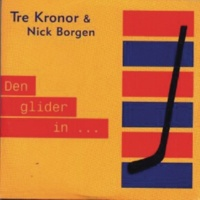 Tre Kronor/Nick Borgen Den glider in