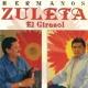 Los Hermanos Zuleta El Girasol
