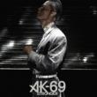 AK-69 Stronger