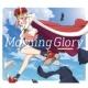 (K)NoW_NAME TVアニメ「サクラクエスト」オープニング・テーマ「Morning Glory」
