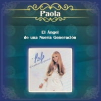 Paola El Ángel de una Nueva Generación