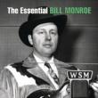 Bill Monroe The Essential Bill Monroe