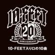 10-FEET 10-FEET入り口の10曲