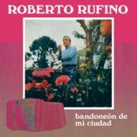 Roberto Rufino Bandoneón de Mi Ciudad