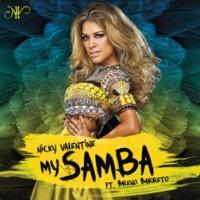 Nikki Valentine/Breno Barreto My Samba (Club Mix) (Extended) (feat.Breno Barreto)