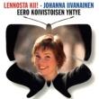 Johanna Iivanainen/Eero Koivistoisen yhtye Lennosta kii!