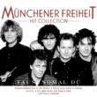 Münchener Freiheit Hit Collection