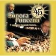 Sonora Ponceña 45 Aniversario