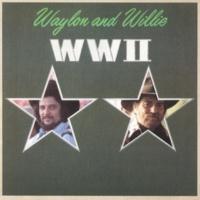 Waylon Jennings/Willie Nelson WWII