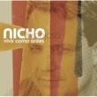 Nicho Hinojosa Vivir Como Antes