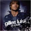 Gilles Luka On S'évite