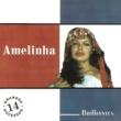 Amelinha Brilhantes