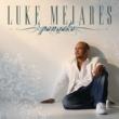 Luke Mejares You Had Me At Hello
