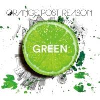 ORANGE POST REASON GREEN