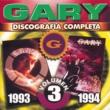 Gary Discografía Completa Volumen 3