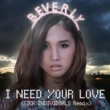 Beverly I need your love (SICK INDIVIDUALS Remix)