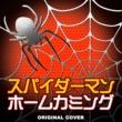 NIYARI計画 スパイダーマン:ホームカミング ORIGINAL COVER