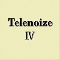 テレノイズ テレノイズⅣ