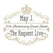 May J. あの日があるから (10th Anniversary Grand Finale ~The Request Live~ @オーチャードホール 2016.10.9)