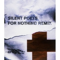 Silent Poets FOR NOTHING REMIX