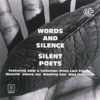 Silent Poets WORDS AND SILENCE