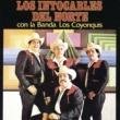 Los Intocables del Norte Los Intocables del Norte Con la banda los Coyonquis