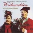 Claudia Schlenger/Hanns Meilhamer Weihnachten mit Herbert & Schnipsi