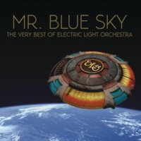 Electric Light Orchestra Mr. Blue Sky: The Very Best of Electric Light Orchestra